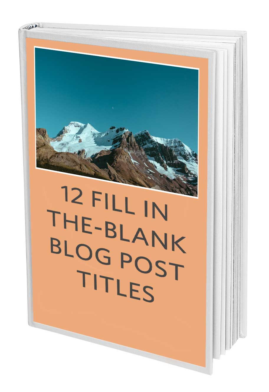 AttractWell E-book: 12 Fill-In-The-Blank Blog Post Titles