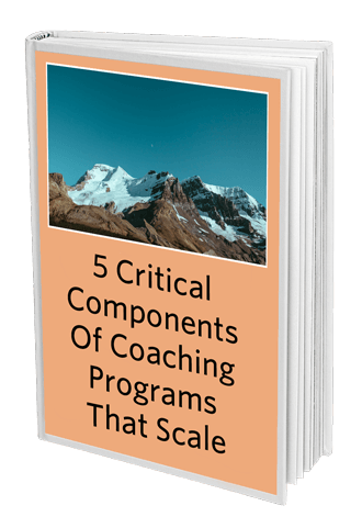 AttractWell free guide: 5 Critical Components Of Coaching Programs That Scale