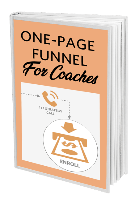 Need Leads? Get the AttractWell free guide: One-Page Funnel For Coaches